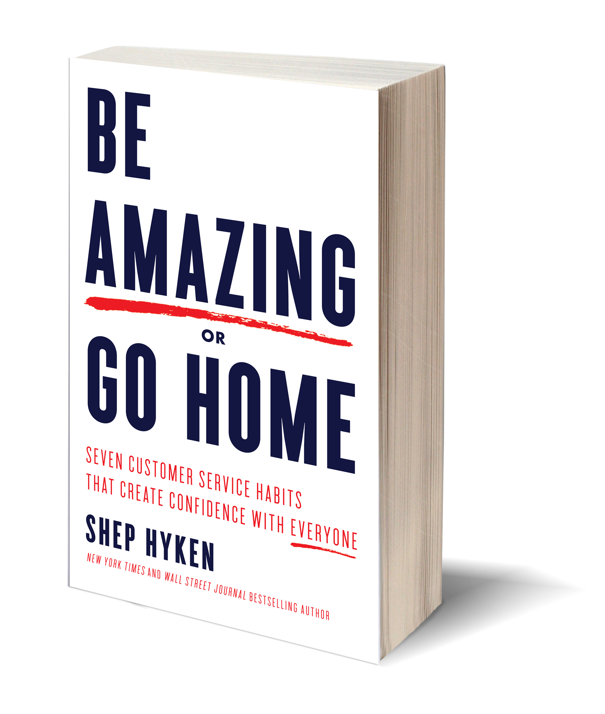 Be Amazing Or Go Home Extra Special Offer Shep Hyken
