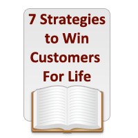 7 Strategies to Win Customers for Life