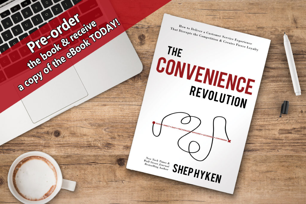 Six Ways To Out-Convenience Your Competition – And Maybe an Entire Industry - Shep Hyken