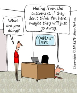 Don't Avoid Customer Complaints