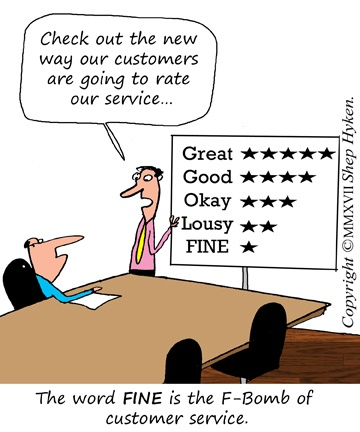 fine is the f bomb of customer service shep hyken