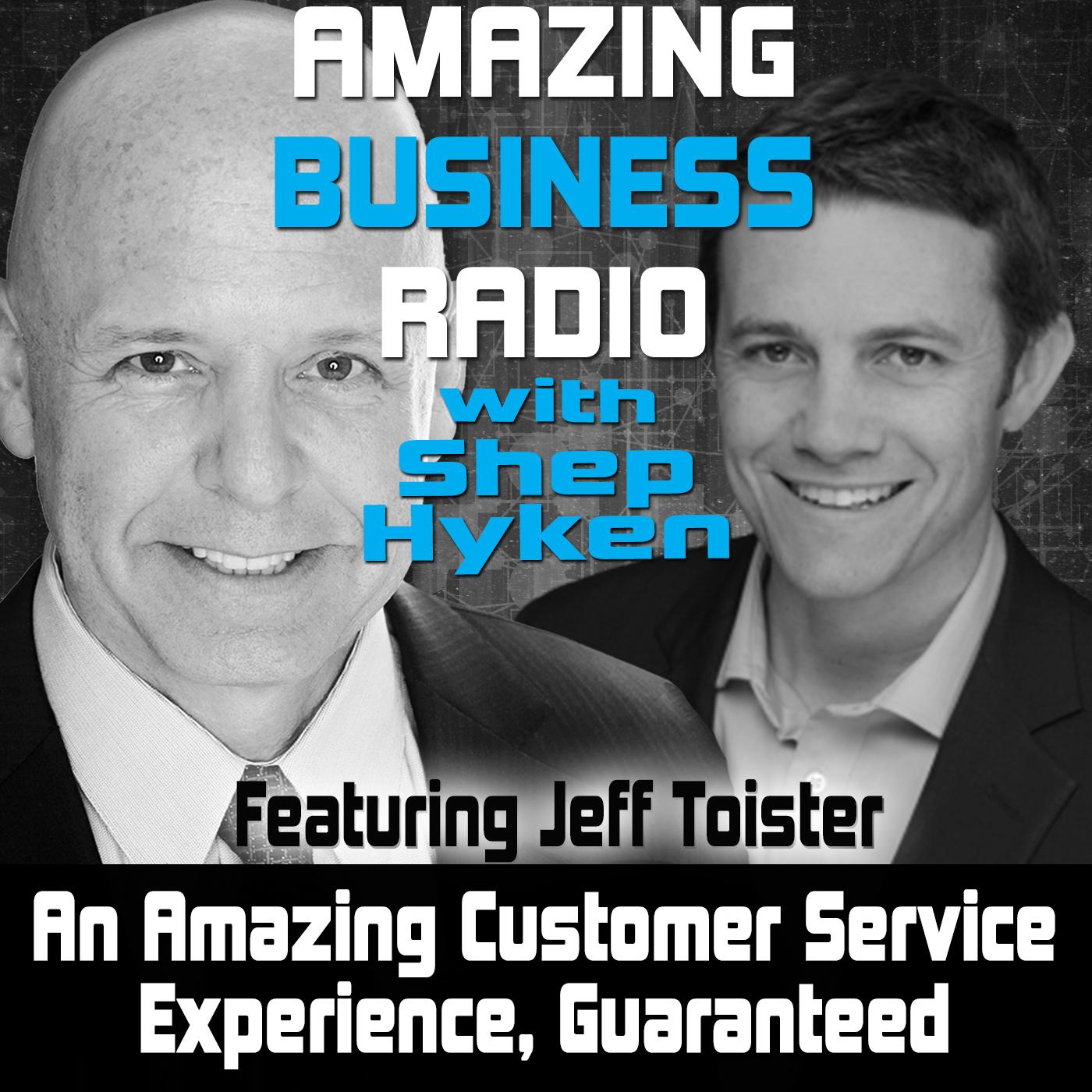 Amazing Business Radio: Jeff Toister