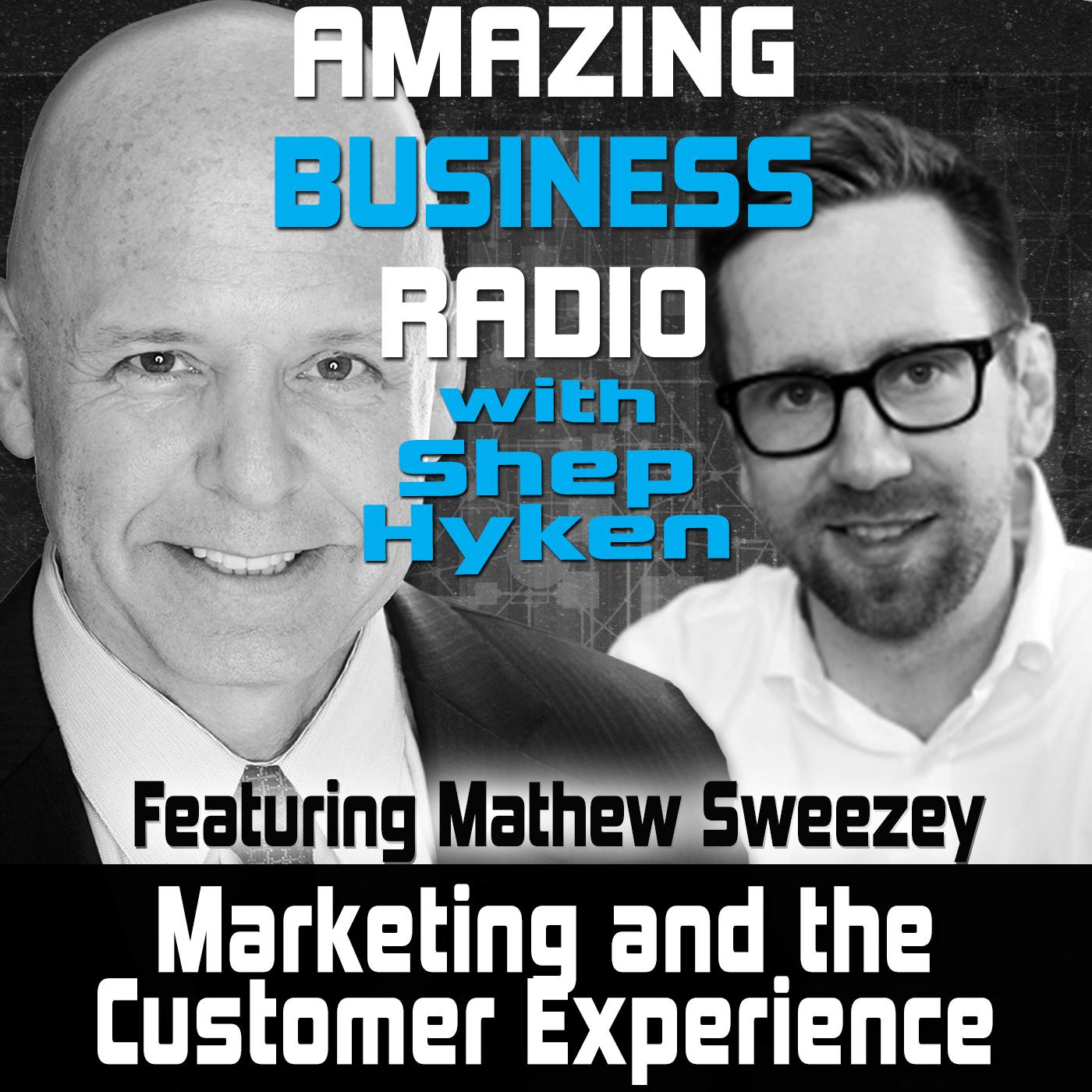 Amazing Business Radio Featuring Mathew Sweezey